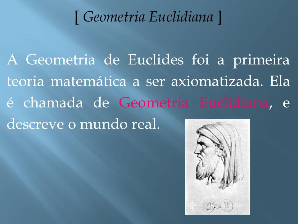 [ Geometria Euclidiana ]